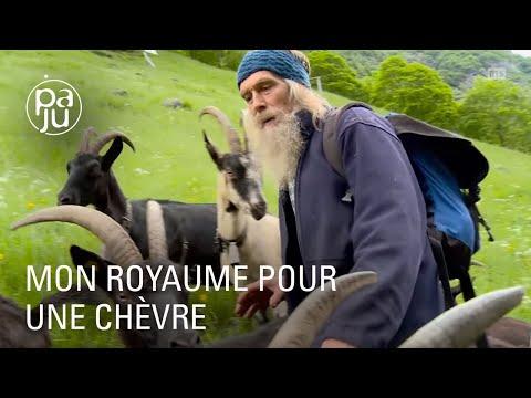 «Mon royaume pour une chèvre» ou la vie à l'alpage