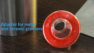 Adapter for metal and ceramic growlers