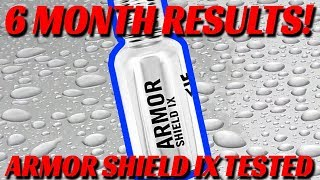 TESTED!  Armor Shield Review after 6 Months on Daily Drivers