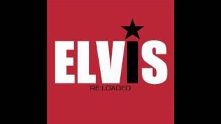 Elvis Presley - A Mess Of Blues (Spankox Remix) [Elvis Re:Loaded]