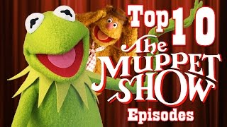 Top 10 BEST Episodes of The Muppet Show