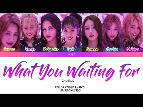 Z-Girls - What You Waiting For Lirik Terjemahan Indonesia | SUB INDO
