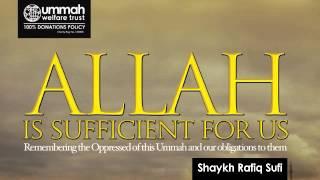 Allah is Sufficient for Us | Shaykh Rafiq Sufi - Masjid Noor, Batley - Sat 2 Feb 2013