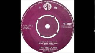 The Viscounts   -  Who Put The Bomp In The Bomp Bomp Bomp