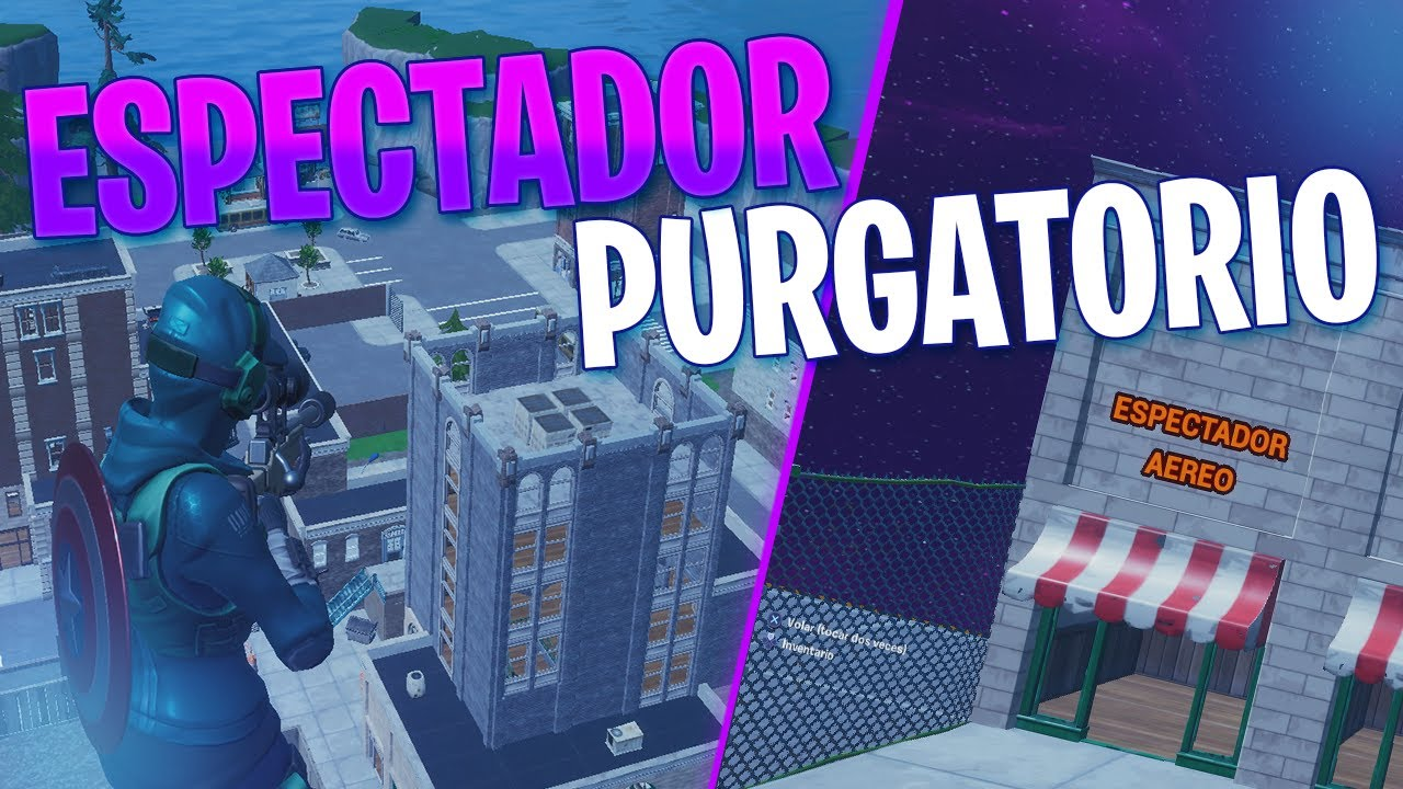 Vista Aerea Purgatorio (Espectador Modo Dios) - Tutorial Fortnite Creativo