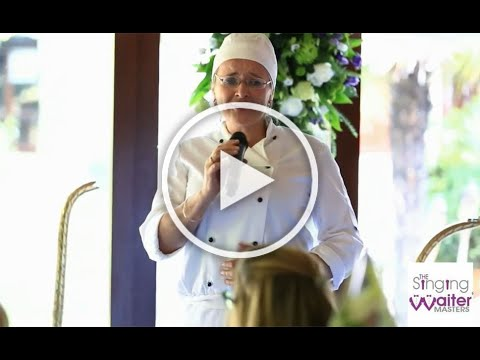 Singing chef wows the guests! The Singing Waiter Masters