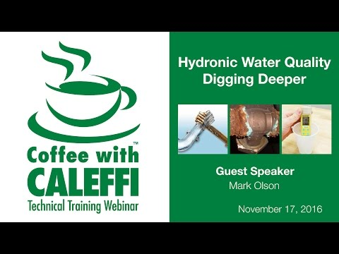 Hydronic Water Quality – Digging Deeper
