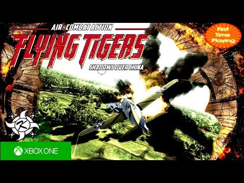 Wings Over China Air Battles of the Flying Tigers Xbox One Gameplay #FTSOC