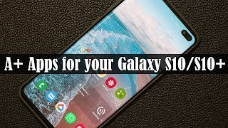 5-must-have-apps-for-samsung-galaxy-s10-and-s10-plus-free-without-ads