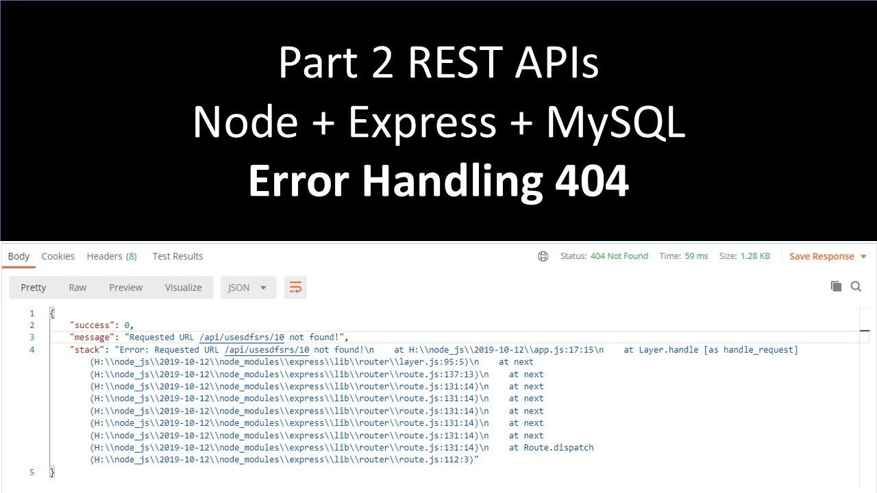 Part 2   Error Handling in express   404   RESTful API using #NodeJS and #MySQL