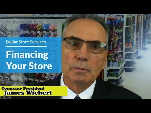 Financing Your Dollar Store - Dollar Store Services