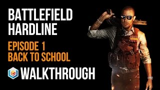 Battlefield Hardline Walkthrough Episode 1 Back To School Gameplay Let's Play