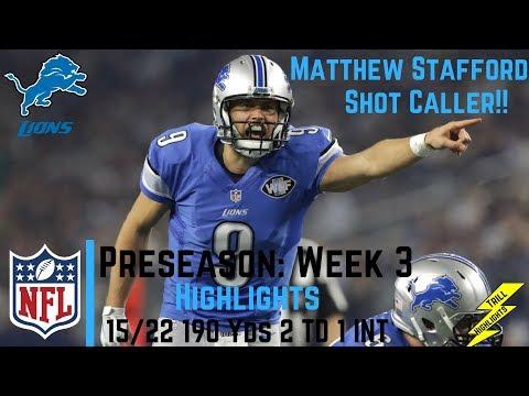 Matthew Stafford Week 3 Preseason Highlights Strong Finish | 8/25/2017