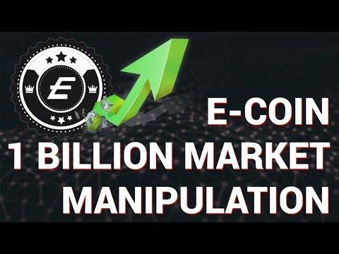 E-Coin's $1 Billion Market Manipulation!