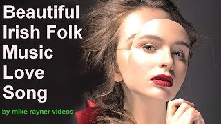 Beautiful Country Folk Music Love Song! Best Most Romantic Celtic Love Songs Top Sweet Sixteen Cover