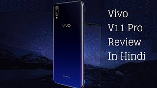 Vivo V11 Pro Hindi Review
