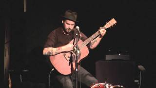 "William Elliott Whitmore - ""Don't Need It"" (Field Songs) Live at Pabst Theater, Milwaukee, WI"
