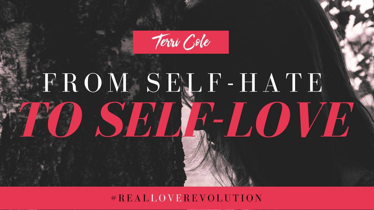 Learning To Love Yourself  How To Go From Self Hate To Self Love  2016