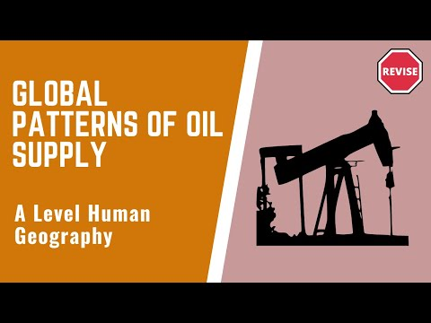 As Human Geography - Global Patterns Of Oil Supply, Consumption & Trade