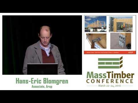 New Heavy Timber Seismic Systems — Hans-Erik Blomgren, Arup