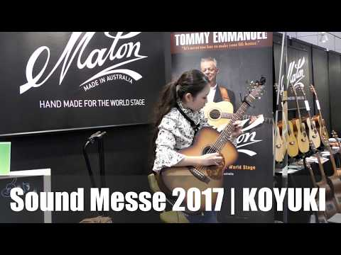 Sound Messe 2017 Fingerstyle Guitar  KOYUKI LIVE