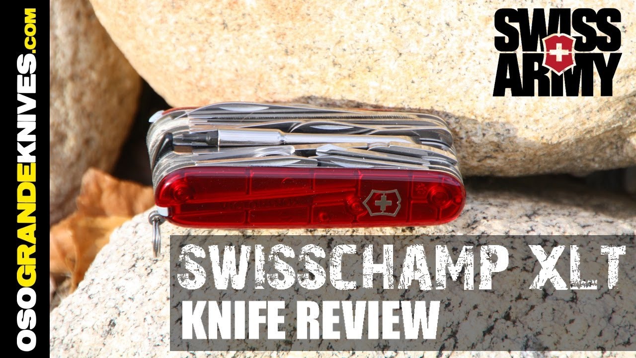 Victorinox Swiss Army Swisschamp Xlt Knife Review