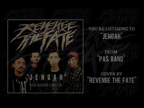 REVENGE THE FATE - JENGAH (Pas Band Cover) [Lyrics]