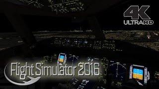 Flight Simulator 2016 in 4K [Ultra Realism]