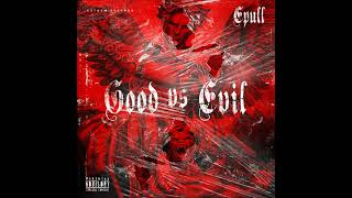 Epull - Good vs Evil