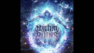 Watch Within The Ruins Solace video