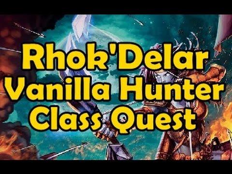 Vanilla Hunter Class Quest Rhok'Delar