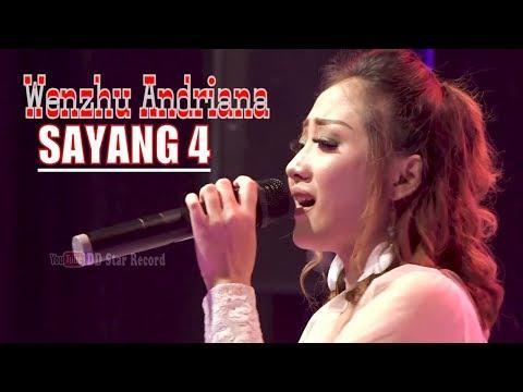 Wenzhu Andriana - Sayang 4 (Kangen Kowe) [OFFICIAL]