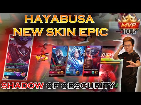 Zxuan Hayabusa NEW Epic 'Shadow Of Obscurity'! AUTO MVP!!