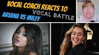 Vocal Coach Reacts to Ariana Grande Vs Miley Cyrus LIVE VOCAL BATTLE