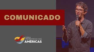 COMUNICADO 07.06.20   NOTA SOBRE O RETORNO AOS CULTOS PRESENCIAIS