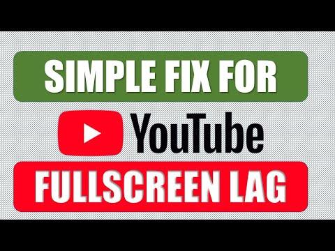 How To Fix YouTube Full Screen Lag In Chrome: Easy Solution 2020