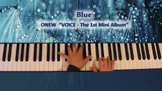 190214_ ONEW『 Blue (VOICE - The 1st Mini Album) 』Piano by ear