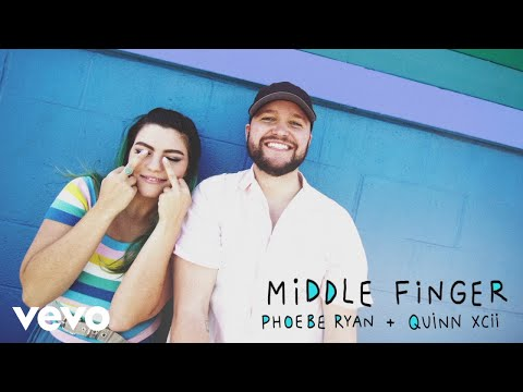 Phoebe Ryan x Quinn XCII - Middle Finger (Official Audio)