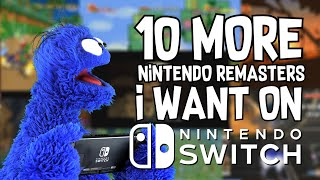 Ten More Nintendo Remasters I Want On Switch