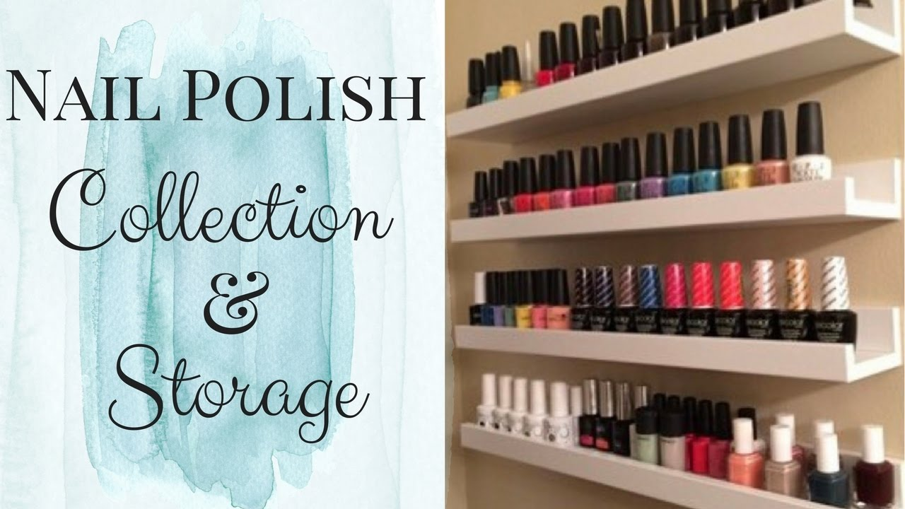 Nail Polish Collection And Storage