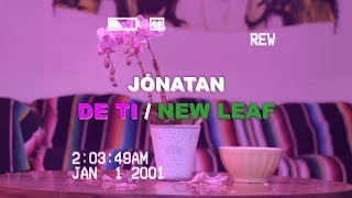 Jónatan - De Ti / New Leaf