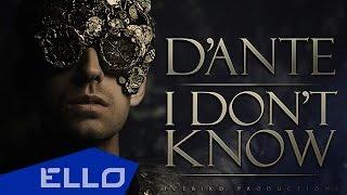 Dante - I don't know