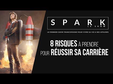 8 RISQUES à Prendre - Spark Le Show
