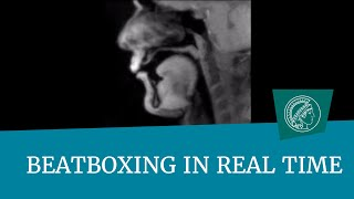 MRI of Beatboxing in real time