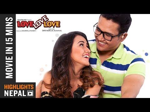 LOVE LOVE LOVE   Movie In 15 Minute   Ft. Swastima Khadka, Suraj Pandey