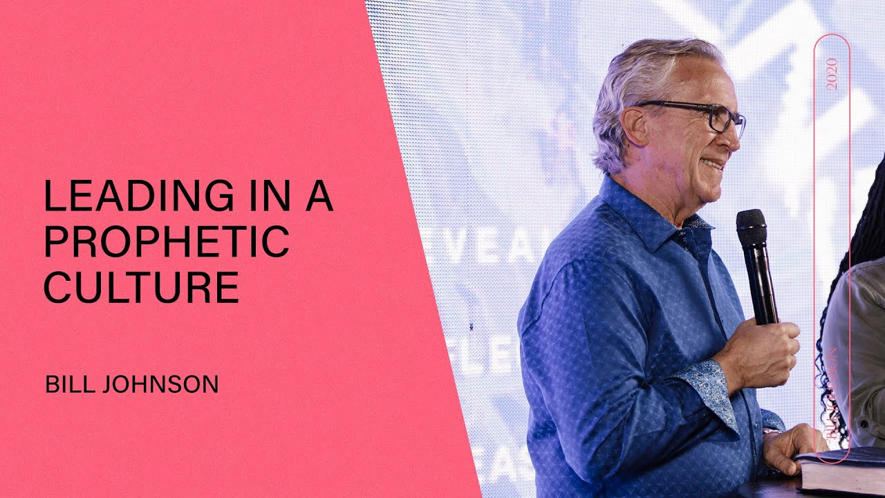 Leading in a Prophetic Culture - Bill Johnson   Q&A