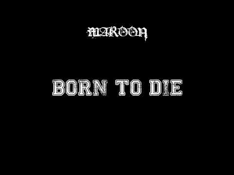 Maroon   Stillborn Lyrics