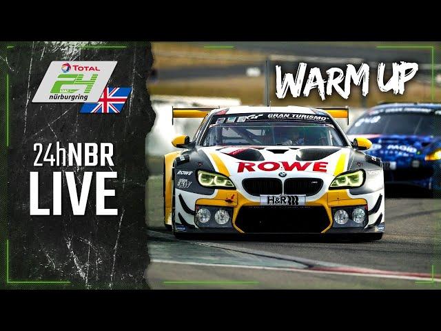 RE-LIVE 🇬🇧 Warm Up | ADAC TOTAL 24h-Race 2021 Nurburgring | English