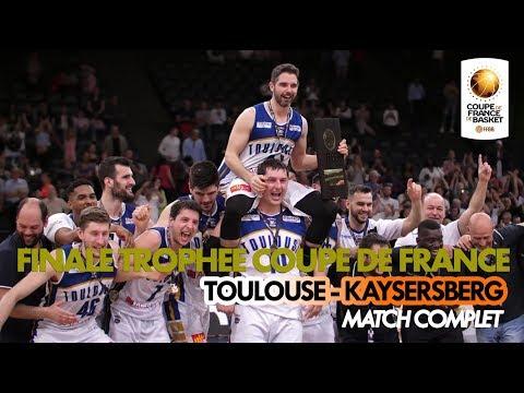 Finale du Trophée Coupe de France masculin 2018   Toulouse - Kaysersberg