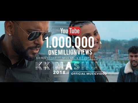 KK MASHUP 2018 - KIEREN KEDAR FT. MISS ANJ & B-TUNE (4K MUSICVID)